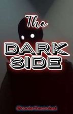 The Dark Side by coolerthecoolest