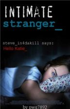 Intimate Stranger (Editing) by pwg7892
