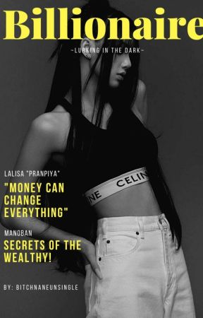 Billionaire in the Dark by BitchnaneunSingle