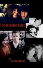 The Missing Lyric (Nemi) by NickNemiDemi