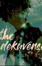 The DekuVerse by TastyFrenchFries