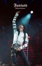 Fantasy || Michael Jackson by mikesshinysocks