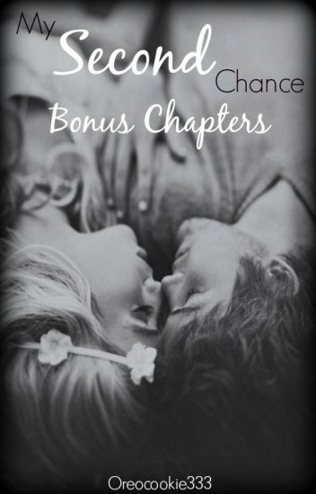 My Second Chance: Bonus Material