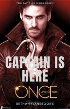 Captain is Here [OUAT | Two Saviours Series #2 | Killian Jones] by bethanyjanebooks