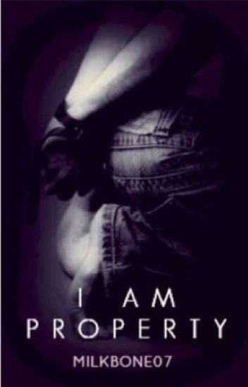I Am Property