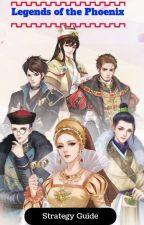 Legend of the Phoenix Strategy Guide by NahnahBannson
