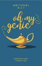Oh My Genie by chaoticminds-