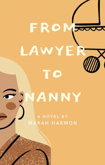 From Lawyer to Nanny