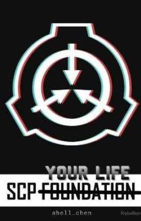 SCP your LIFE by shell_chen