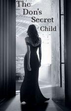 The Don's Secret Child by JoAmez_
