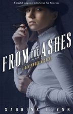 From the Ashes (Ravenwood Mysteries #1) by SabrinaFlynn