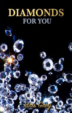 💎 Diamonds for You (GxG) 💎 | ✍🏾 by IdrisGrey