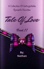 Tale Of Love Book 11 by NathanprithviAgain