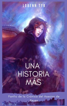 Una Historia más (Fanfic La Historia de Kvothe) by LorennTyr
