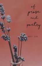 Of Prose and Poetry by djevojka2817