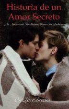 Historia de un Amor Secreto (Gay) by one-last-dream