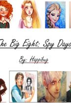 The Big Eight: Spy Days by Happibug