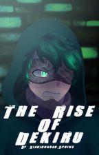The rise of Dekiru - できるの上昇 by BlossomBoss72