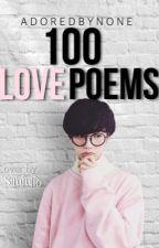 100 Love Poems by -TroyeSivan-