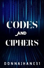 Codes And Ciphers (Complete) by donnajhane31