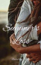 Summer's Loss by BaileyRayWilson