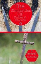 The Similarities of Knives & Swords ~ Cato Hadley x Oc by AlainaTheLameLlama