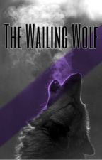 The Wailing Wolf by A-S-O-V