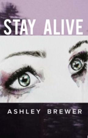 Stay Alive by -lgbt-