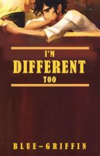 I'm Different Too (Leo Valdez Love Story) by blue-griffin