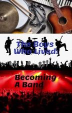 The Boys Who Lived: Becoming A Band by Sarcastic_Queen88
