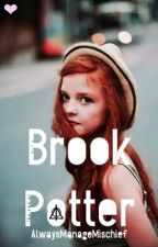 Brooke Potter/HP Fanfic [EDITING] by AlwaysManageMischief
