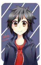 My princess|Hiro hamada x reader by Cutielilly12
