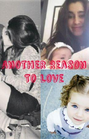 Another Reason To Love (Camren) by ZaraJauregui
