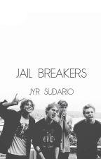 Jail Breakers // 5sos by Dorky_Vampire