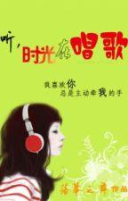( BHTT - Edit ) Nghe xem! Là thời gian đang hát ~ Lạc Mạc Chi Vũ by tieubunswag