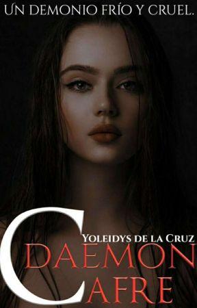 Daemon Cafre: Un demonio frío y cruel. by -Cafre