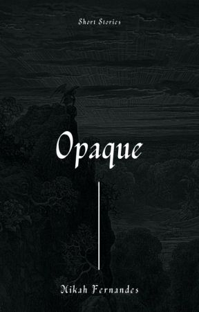 Opaque by eocoentrolevou