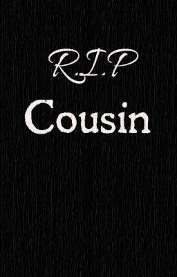 Rip Cousin Quotes Quotesgram