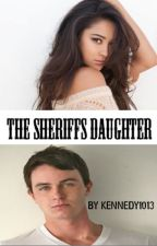 The Sheriff's Daughter (Jordan Parrish) #1 by The_Winter_Hatter