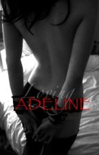 Loving Adeline by trxditional