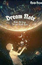 Dream Note by Navarro0711