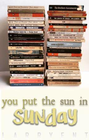 You Put the Sun in Sunday (Rewritten); larry stylinson (bottom!louis) by larryent