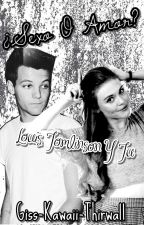 ¿Sexo O Amor? (Louis Tomlinson & Tú Hot) by Giss-Kawaii-Thirwall