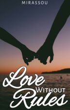 Love without Rules by _mirassou