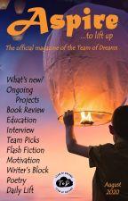 Aspire Magazine - August 2020 - Team of Dreams by TeamOfDreams