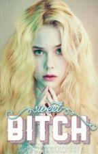 Sweet Bitch [SPG] by aestheticbiatch
