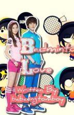 Badminton Love by babaengtomboy