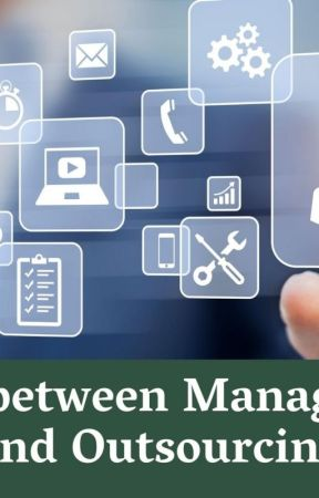 Difference between Managed Services and Outsourcing by Xperteks