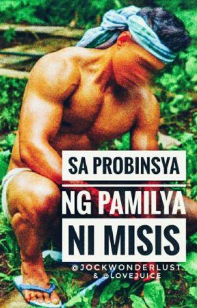 Sa Probinsya ng Pamilya ni Misis [bxb] [mature] by jockwonderlust