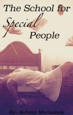 The School for 'Special' People by KitKat-Tat